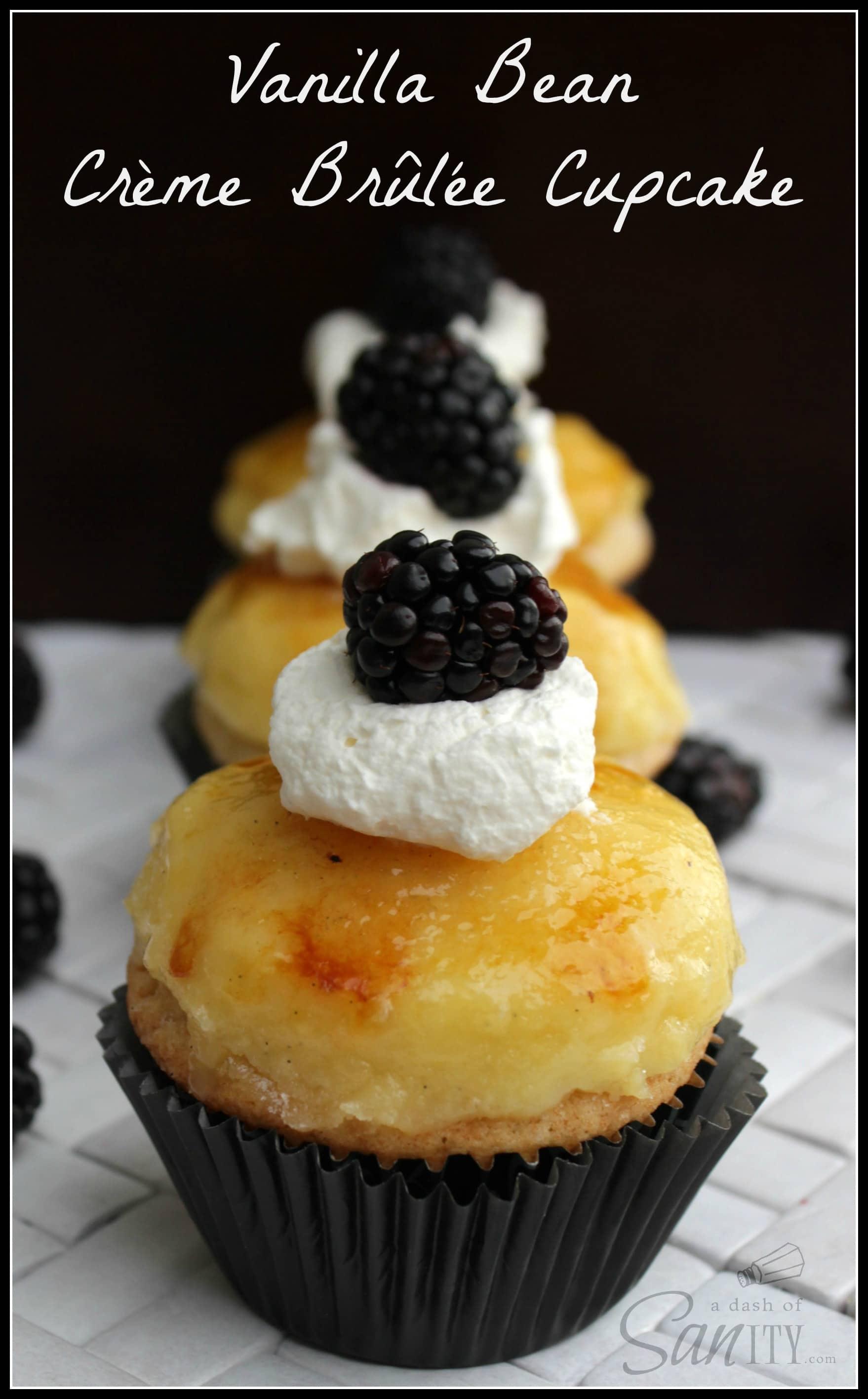 Vanilla Bean Crème Brûlée Cupcake - A Dash of Sanity