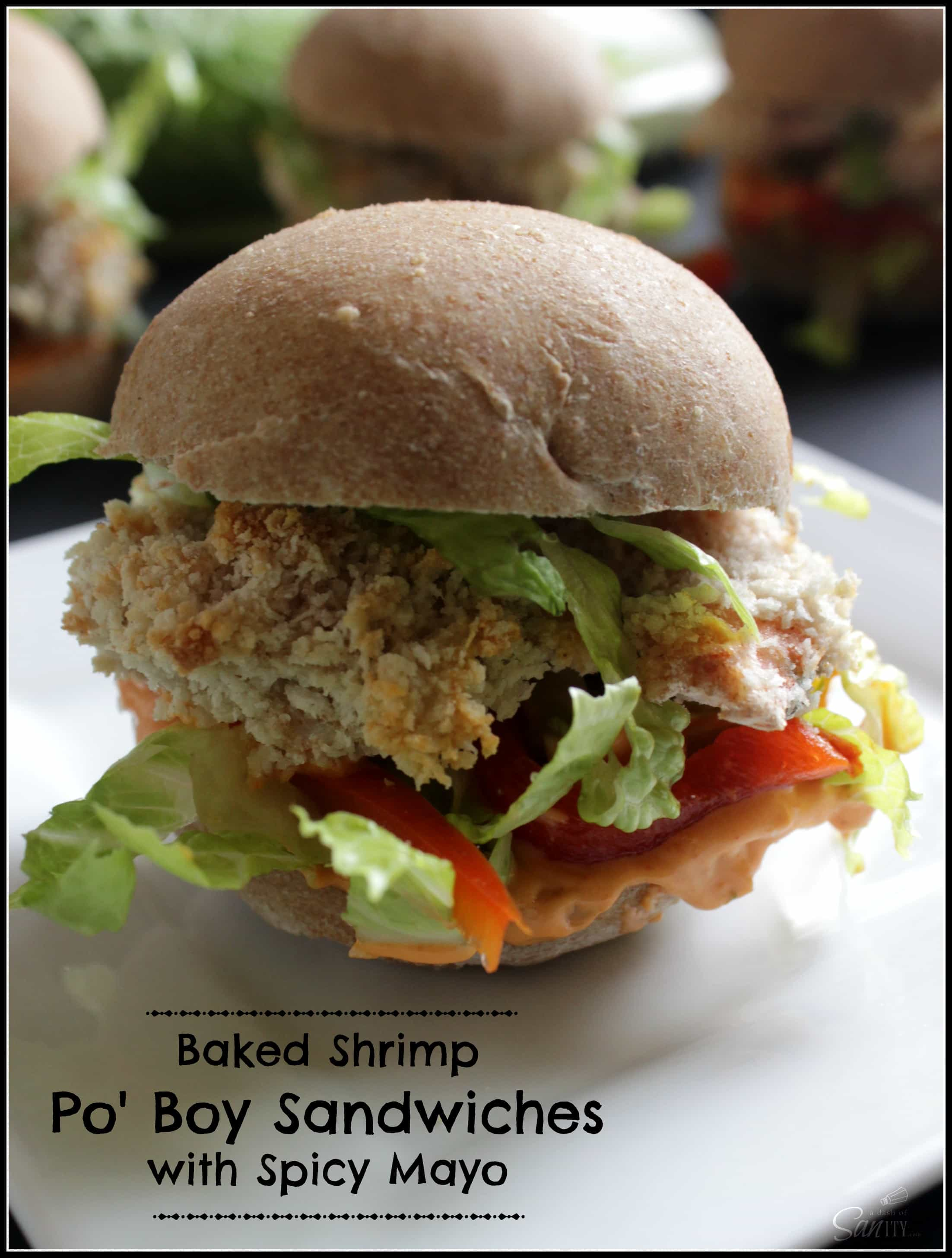 Baked Shrimp Po' Boy Sandwiches with Spicy Mayo is a healthy twist on ...