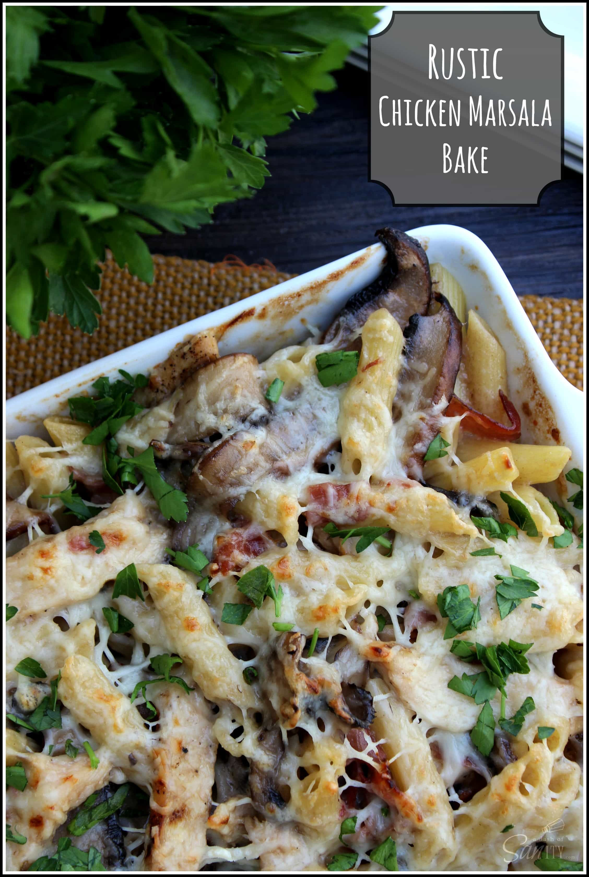 Rustic Chicken Marsala Bake Recipe from A Dash of Sanity