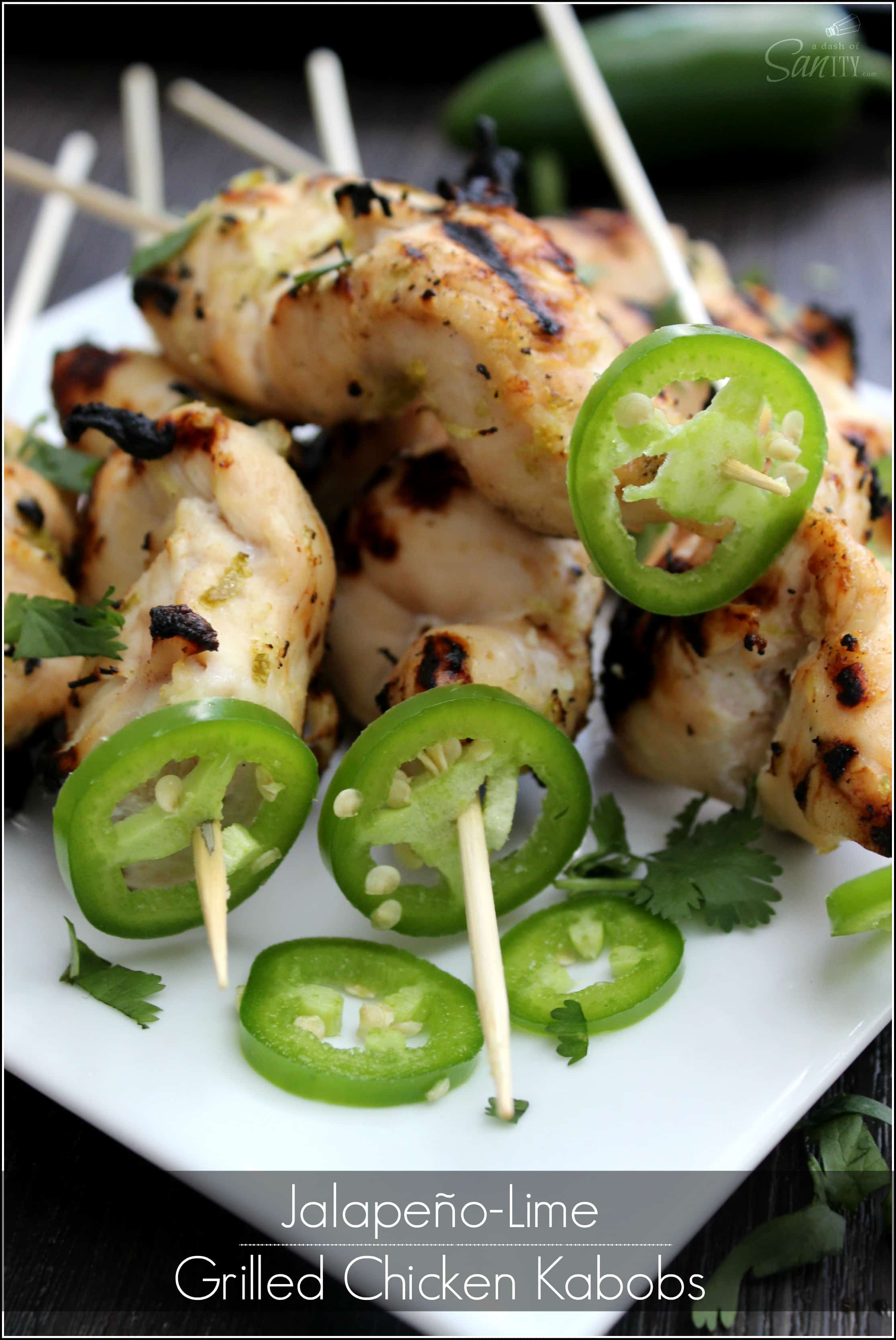 Jalapeño -Lime Grilled Chicken Kabobs
