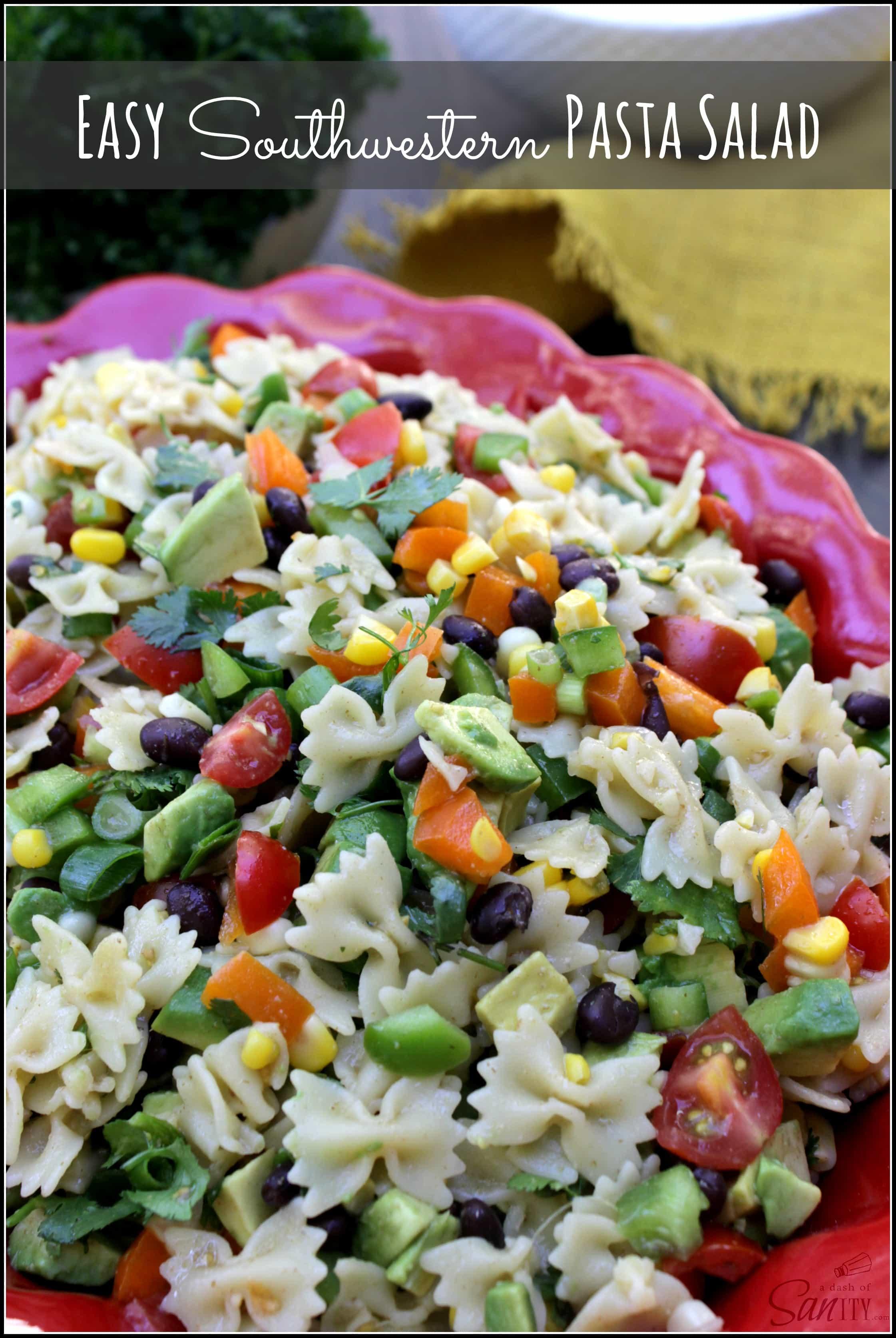 Easy Southwestern Pasta Salad