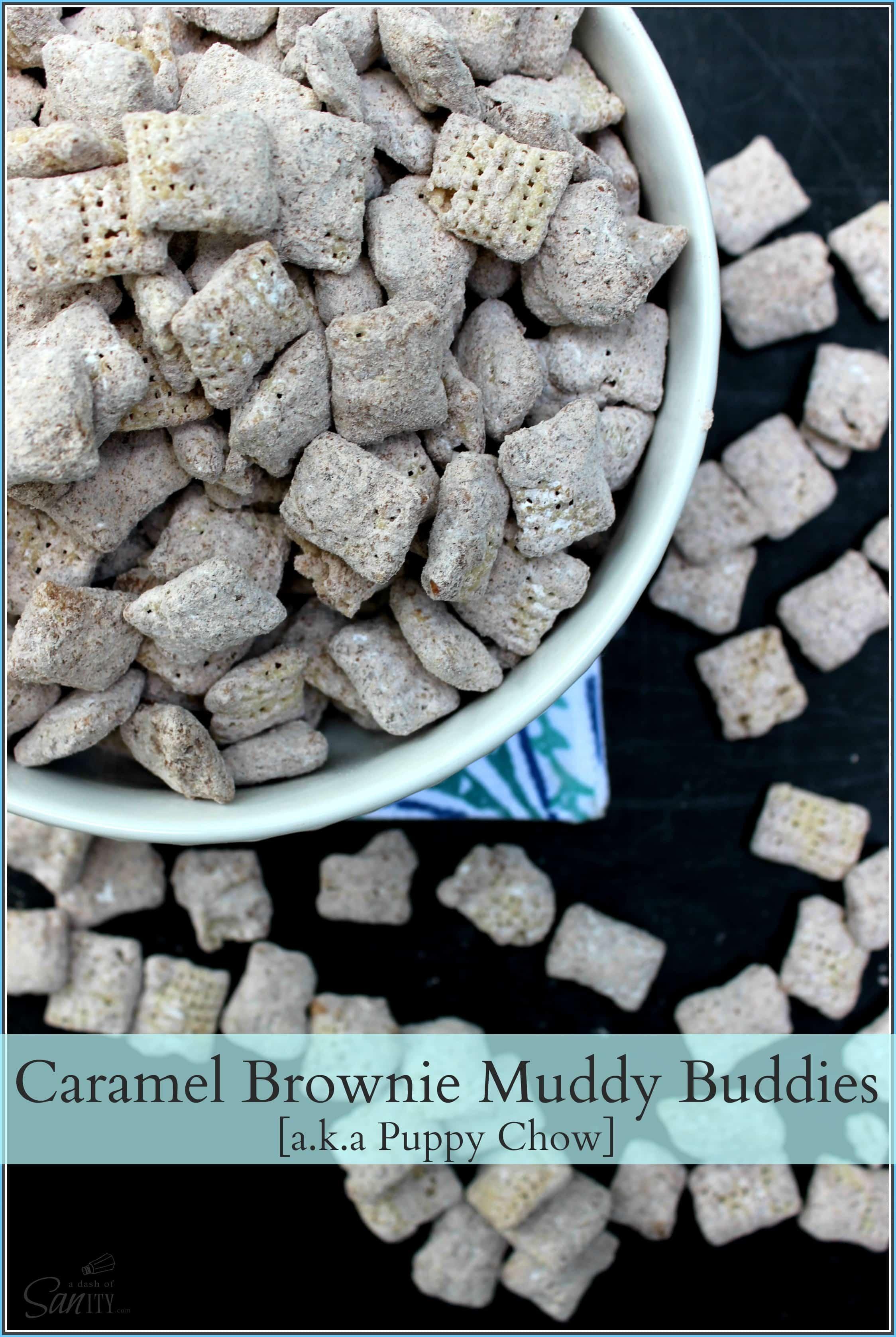 Caramel Brownie Muddy Buddies