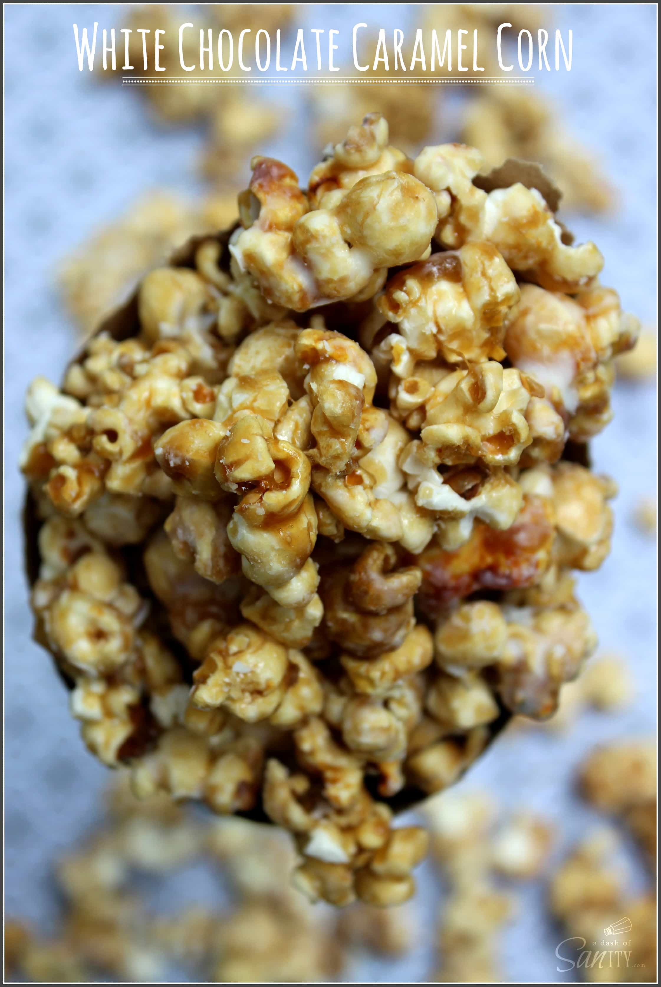 White Chocolate Caramel Corn - Dress up classic caramel corn with a ...