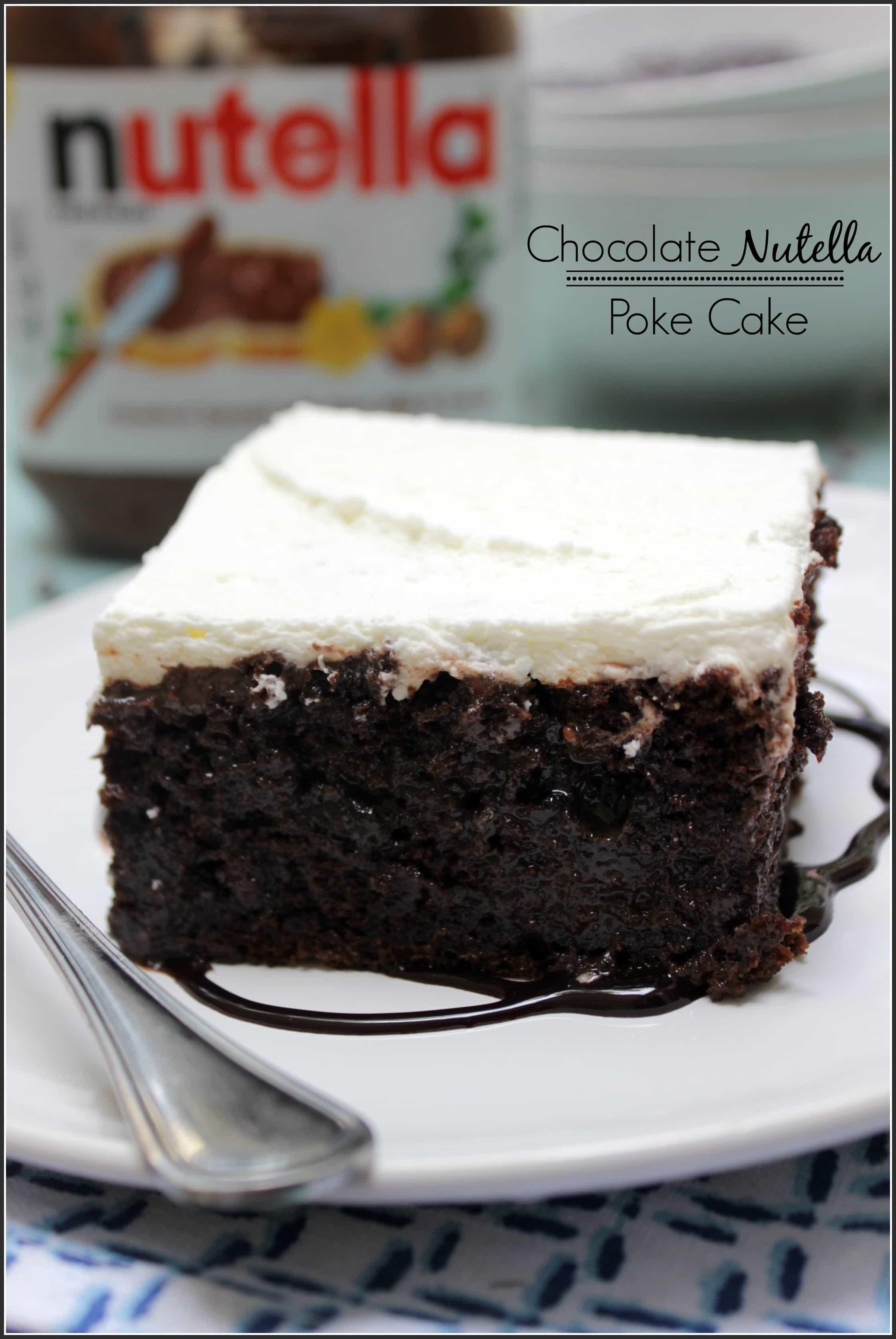 Chocolate Nutella Poke Cake Main