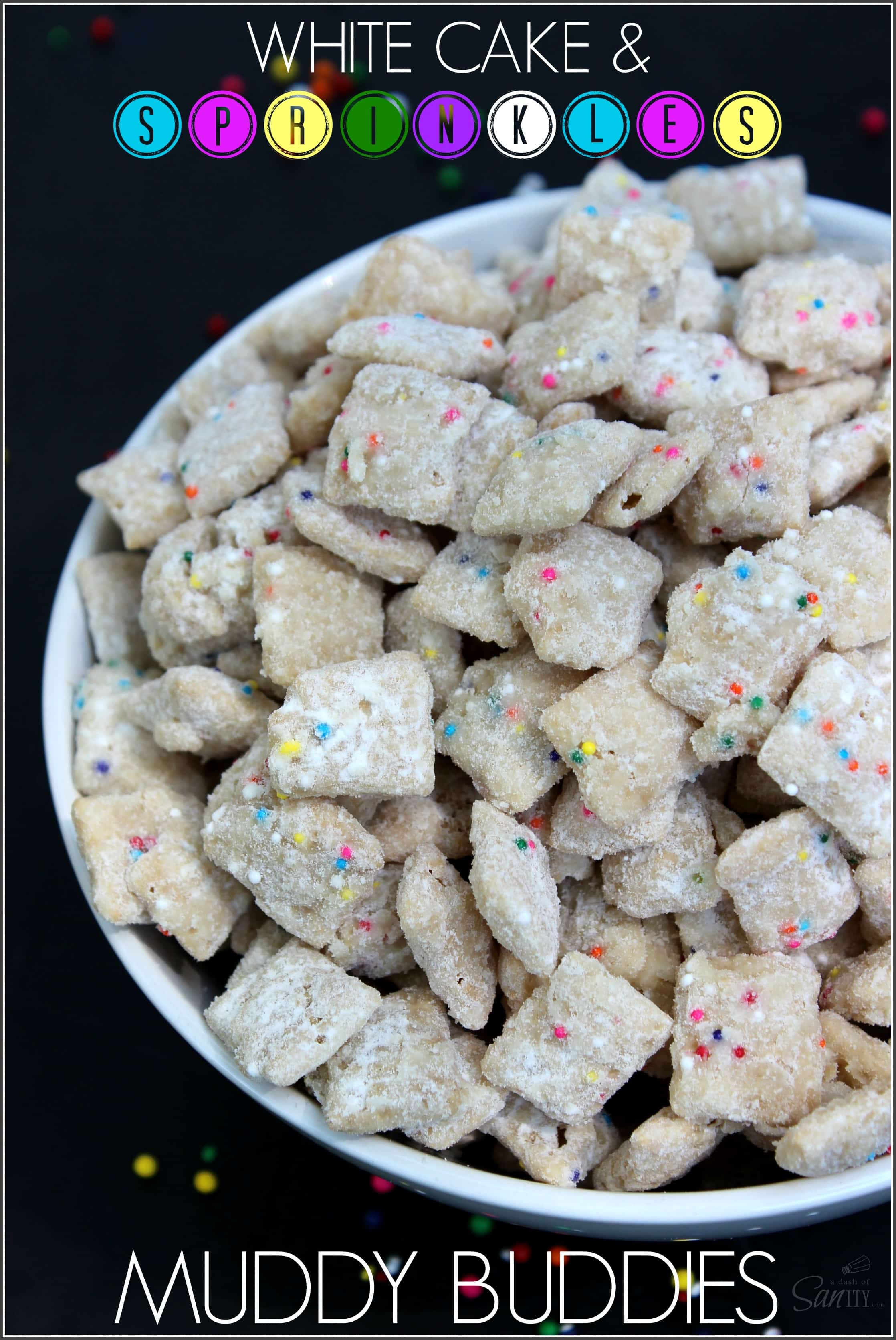 White Cake & Sprinkles Muddy Buddies