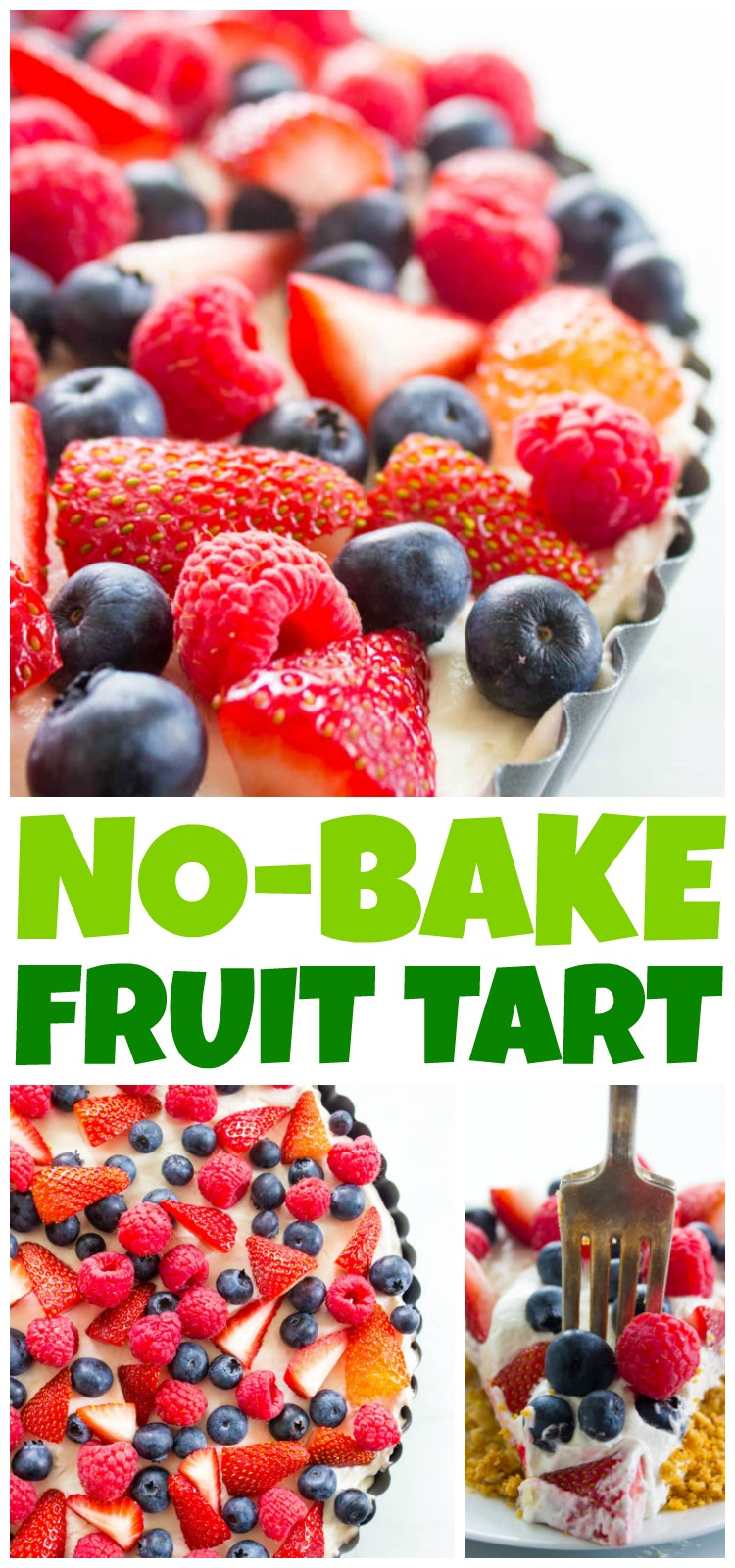 "collage of all no bake fruit tart photos with title ""no-bake fruit tart"""