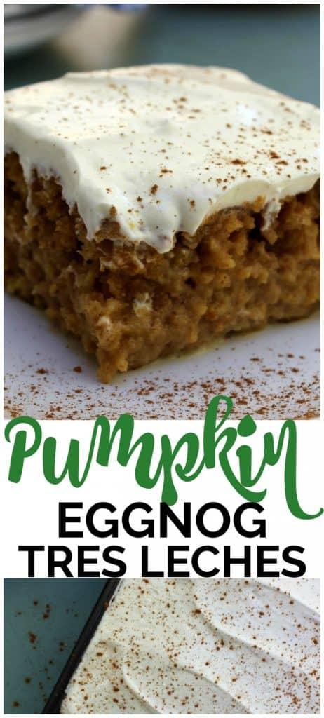 Pumpkin Eggnog Tres Leches pinterest image