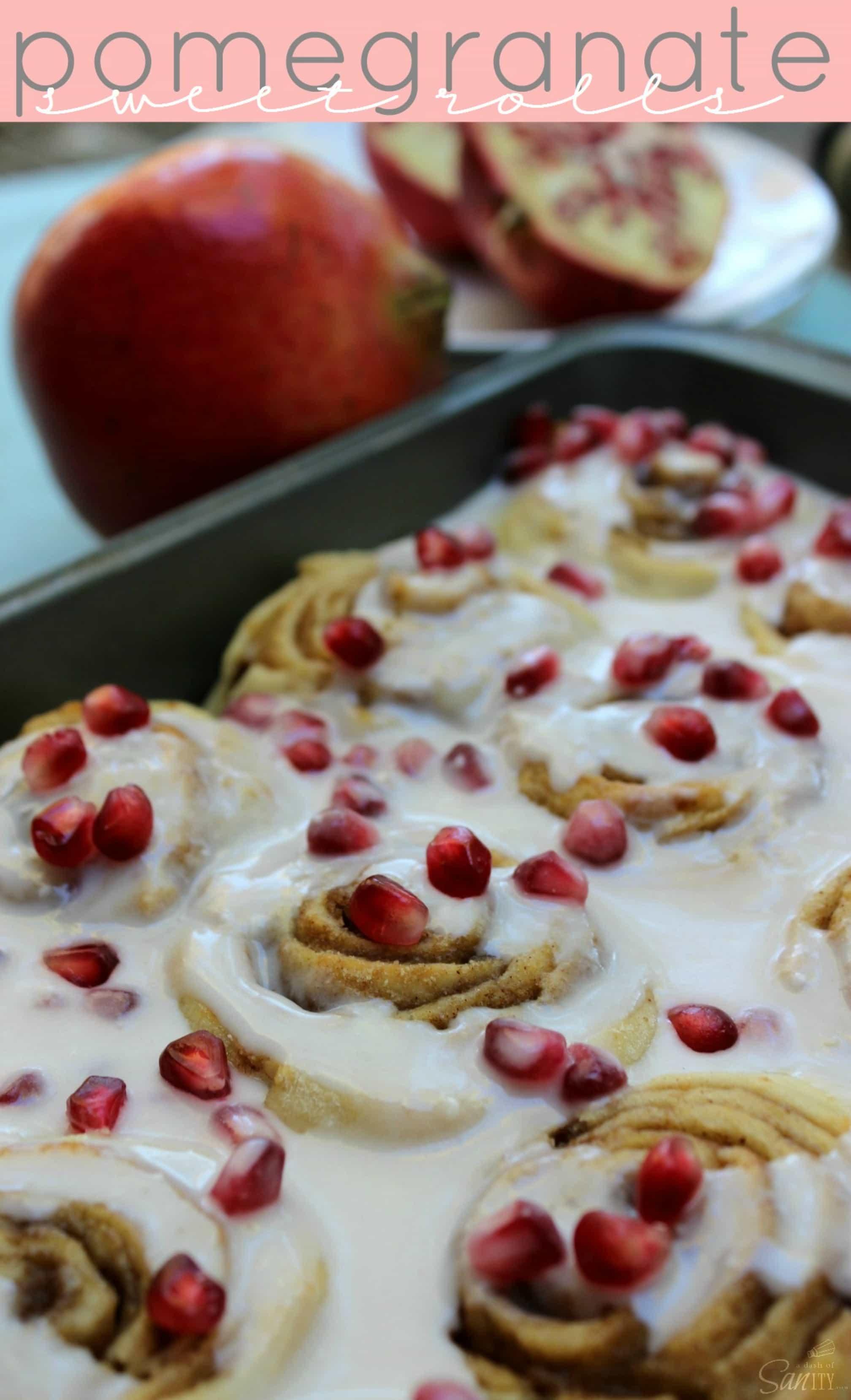 Pomegranate Sweet Rolls