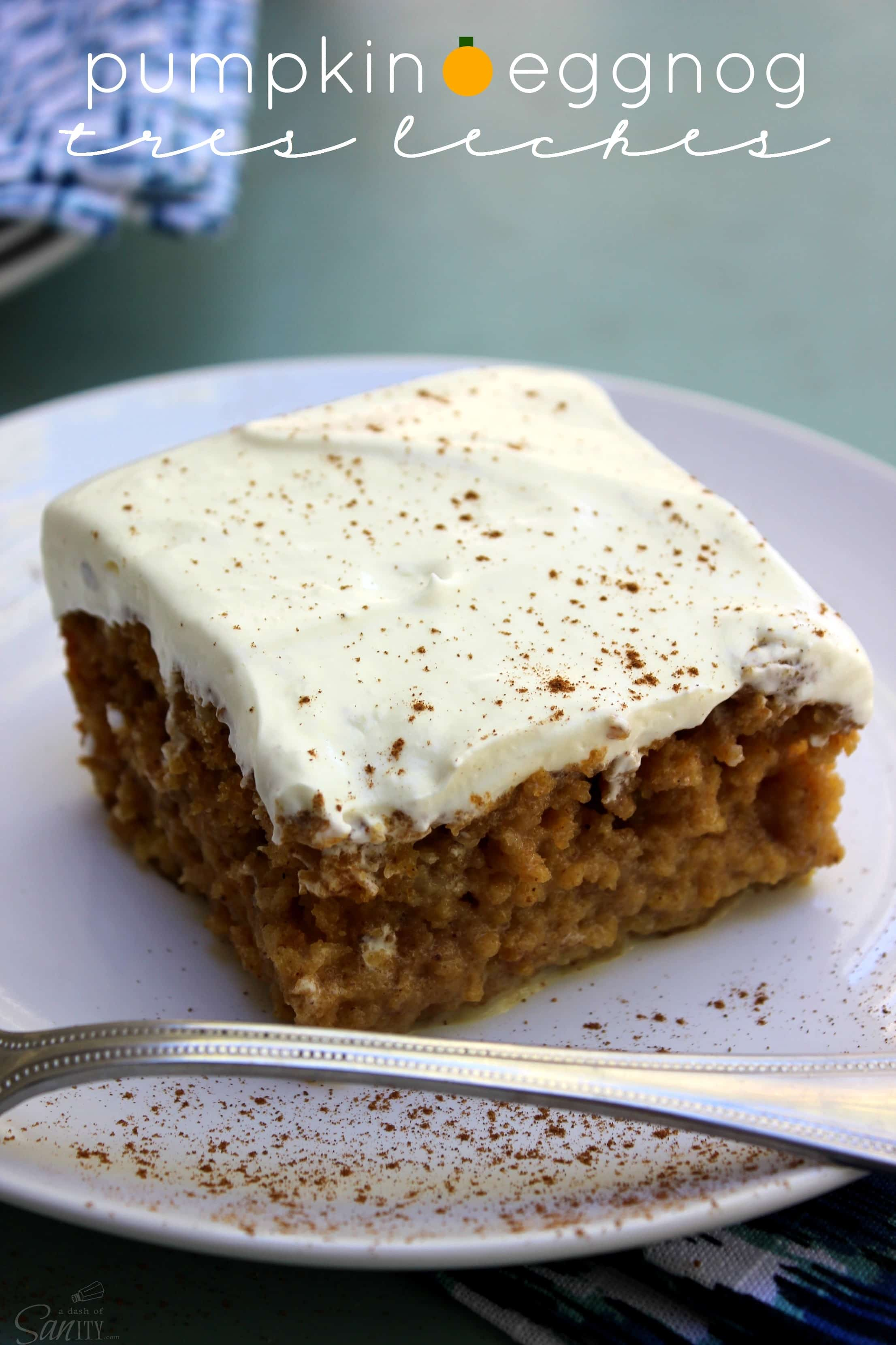 Pumpkin Eggnog Tres Leches is a pumpkin cake soaked in a eggnog-milk ...