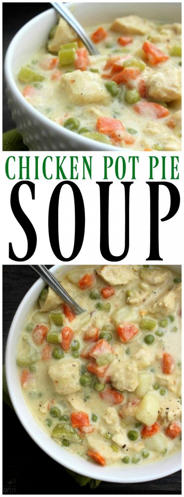 Title: chicken pot pie soup. Top Photo: side view of a white bowl of chicken pot pie soup. Bottom photo: overhead photo of chicken pot pie soup in a white bowl with a spoon in it