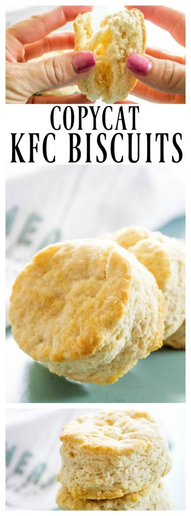top photo: hands pulling apart a biscuit. middle text: Copycat KFC Biscuits. middle photo: 2 biscuits leaning on each other. bottom photo: stack of biscuits