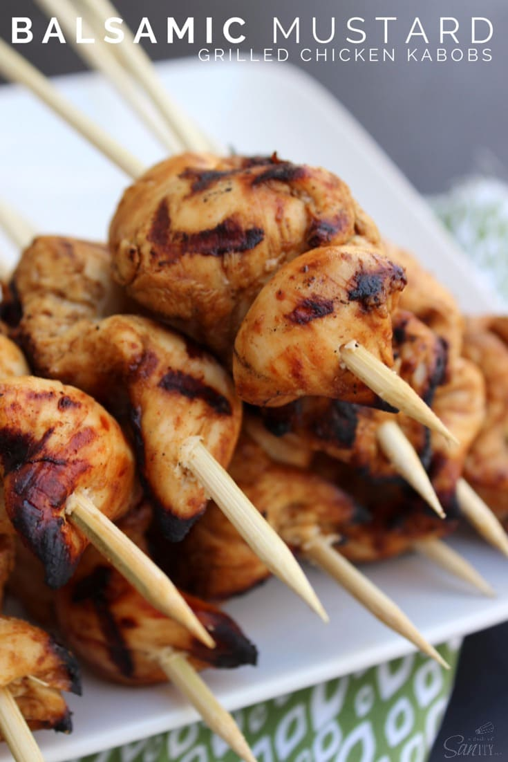 Balsamic Mustard Grilled Chicken Kabobs
