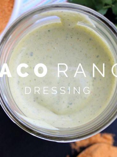 Taco Ranch Dressing
