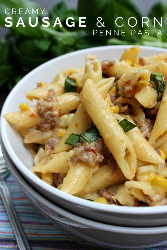 Creamy Sausage & Corn Penne Pasta Pin