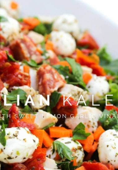 Italian Kale Salad with Sweet Lemon Garlic Vinaigrette