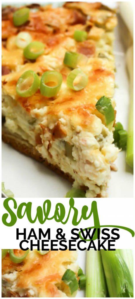 Savory Ham & Swiss Cheesecake pinterest image