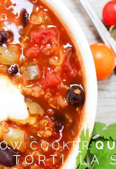 Slow Cooker Quinoa Tortilla Soup