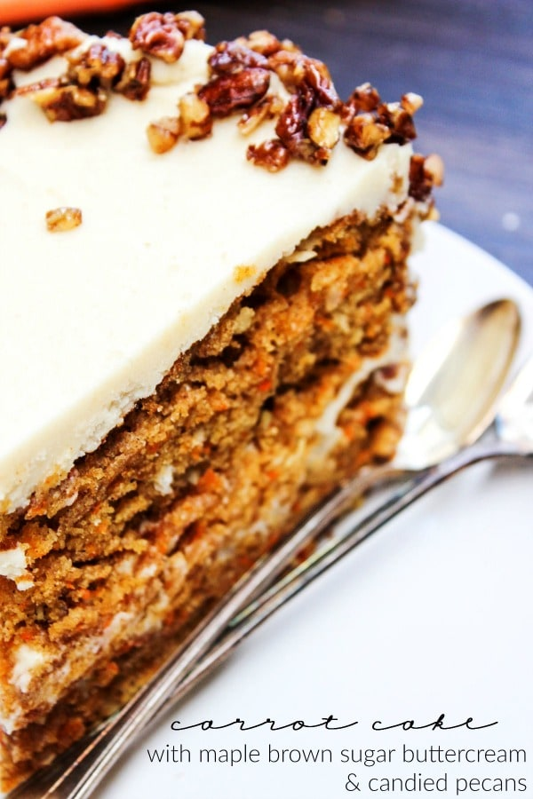 Carrot Cake with Maple Brown Sugar Buttercream & Candied Pecans