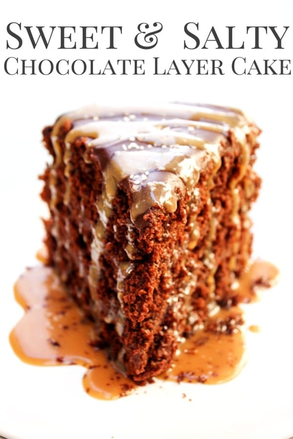 Don't forget to pin this SWEET & SALTY CHOCOLATE LAYER CAKE recipe ...