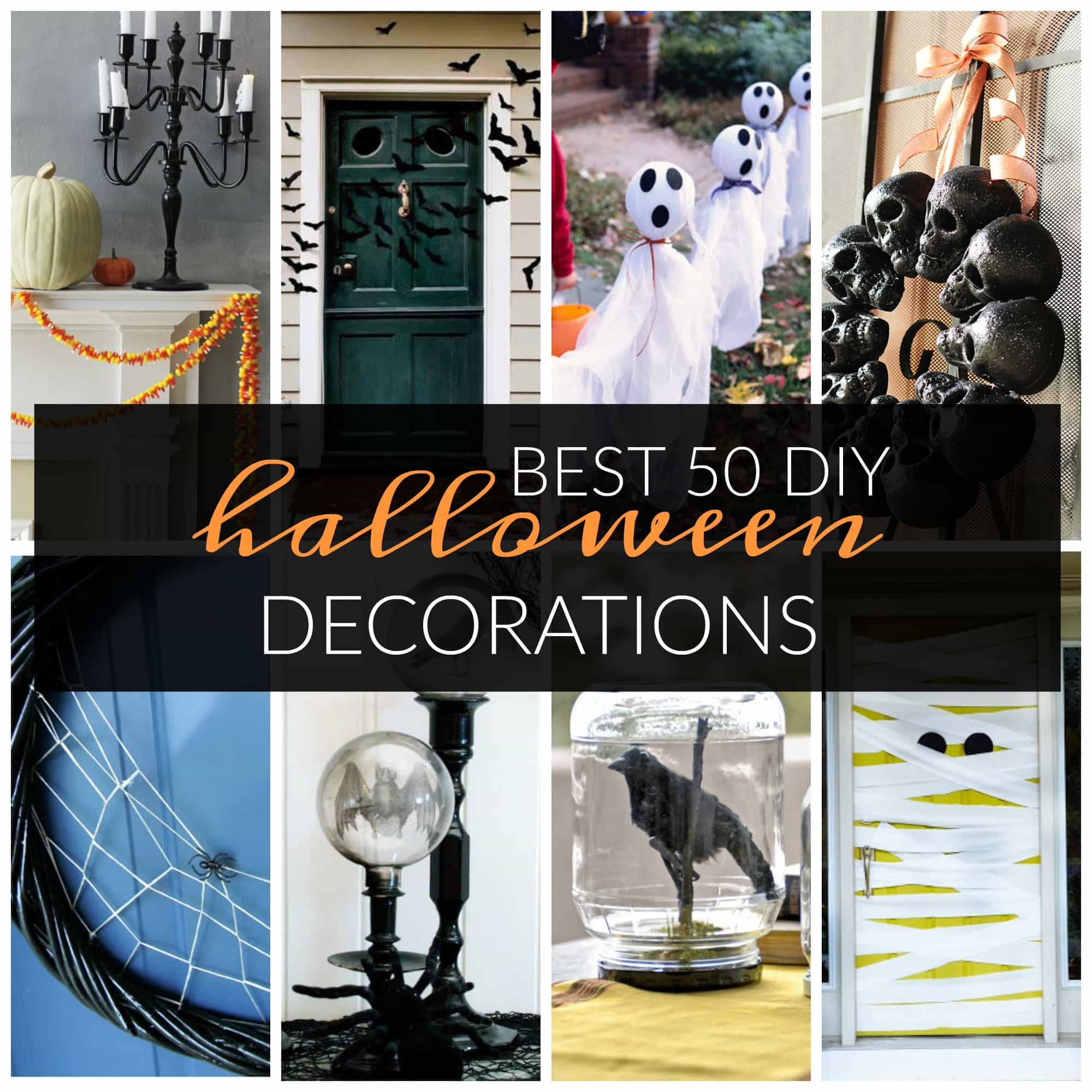 Best 50 DIY Halloween Decorations  A Dash of Sanity - Best Halloween Decorations 2016