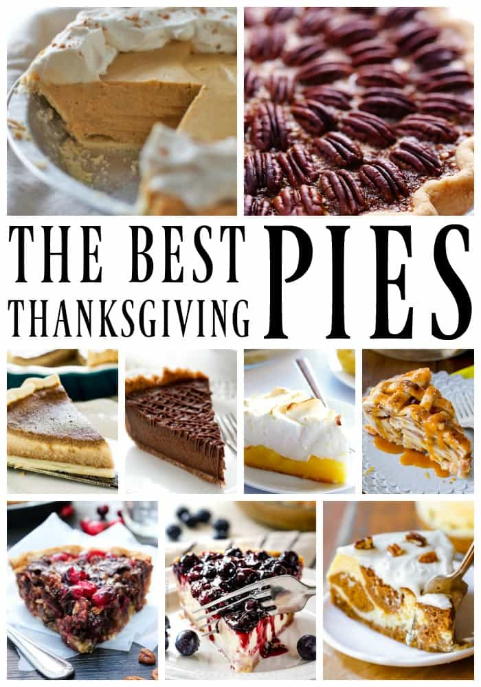 This collection of the Best Thanksgiving Pies have all the classics to the must-haves. From pumpkin to pecan and apple to cherry, we have you covered.