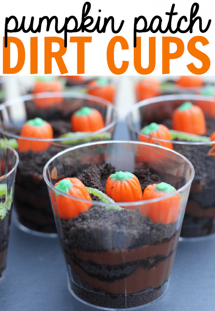 pumpkin patch dirt cups.