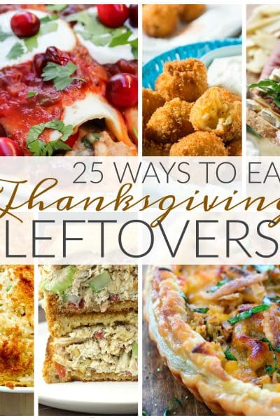 25 Ways to Eat Thanksgiving Leftovers