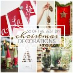 50 of the Best DIY Christmas Decorations