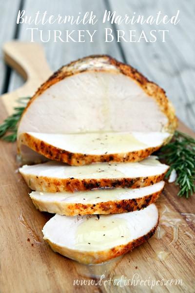 Buttermilk Marinated Turkey Breast