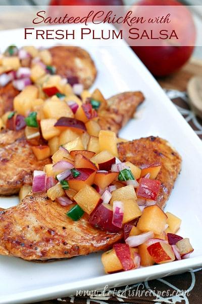 Sauteed Chicken w/ Fresh Plum Salsa