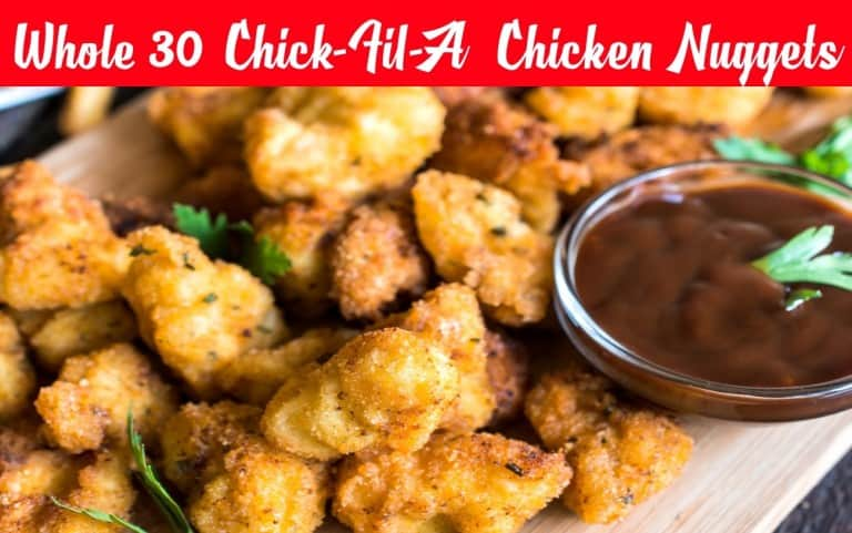 Whole30 Chick-Fil-A Chicken Nuggets