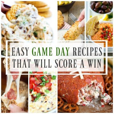 Easy Game Day Recipes That Will Score A Win