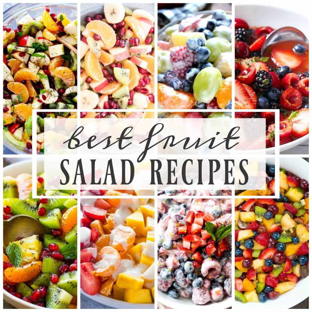 BEST FRUIT SALAD RECIPES that will fill your bowl with absolute deliciousness. The options are endless and all of the recipes easy to make!