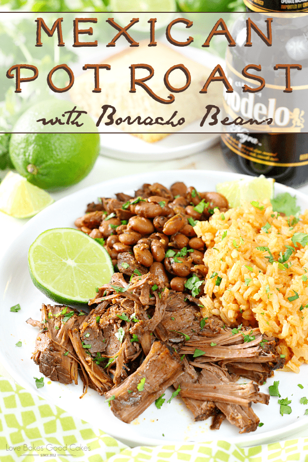 Mexican Pot Roast with Borracho Beans