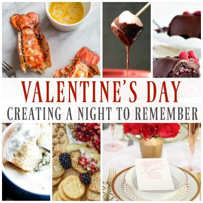 Valentine's Day: Creating A Night To Remember
