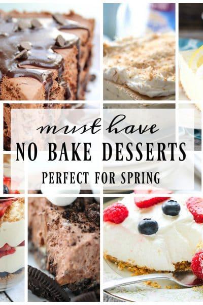 MUST HAVE SPRING NO BAKE DESSERTS