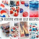 20 FESTIVE 4TH OF JULY RECIPES
