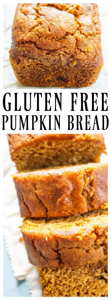 Title: Gluten Free pumpkin bread. Top Photo: Loaf of bread. Bottom photo: slices of bread