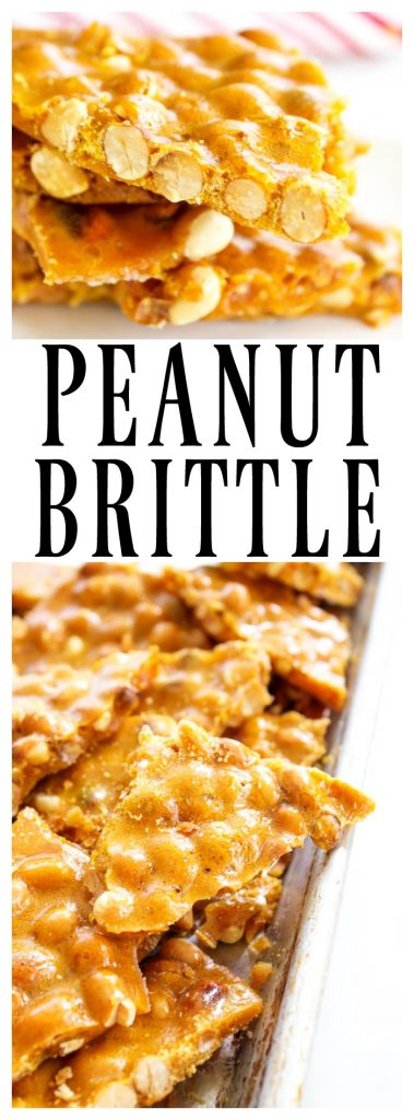 collage: top photo, stack of peanut brittle. bottom photo, pieces of peanut brittle in pan. Text: PEANUT BRITTLE