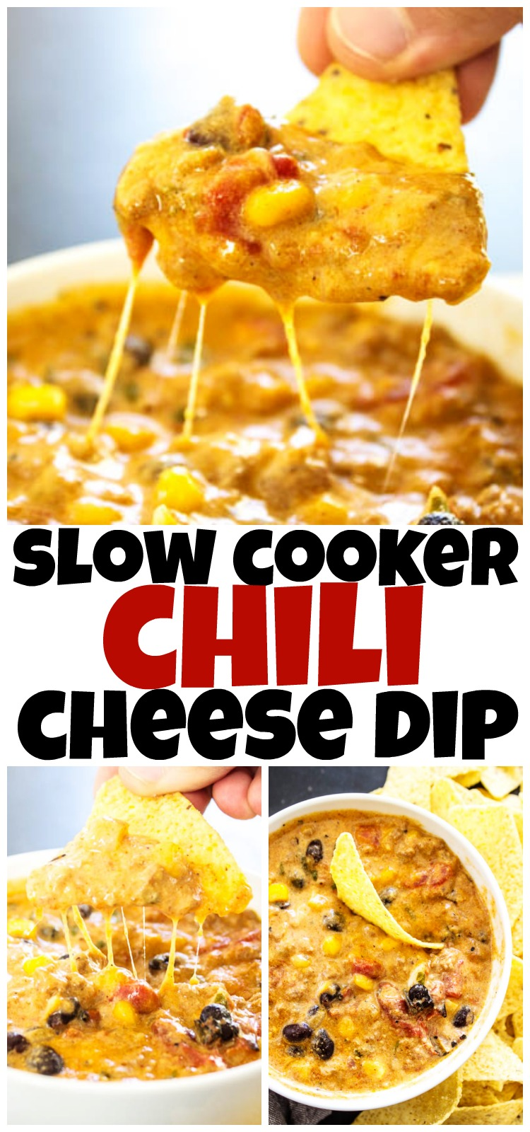 collage of photos of slow cooker chili cheese dip with tortilla chips