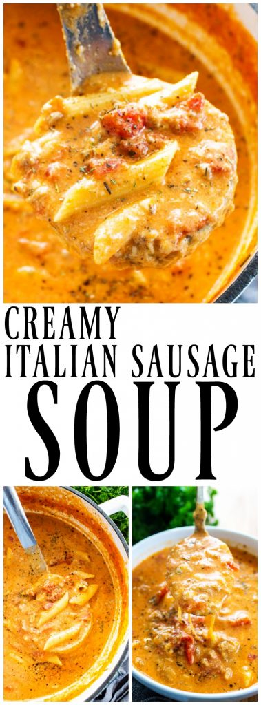 collage of CREAMY ITALIAN SAUSAGE SOUP in bowls with title: CREAMY ITALIAN SAUSAGE SOUP