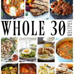 50 of the Best Whole30 Recipes mouthwatering dishes that range from simple to a little more intricate. These recipes that will not only make your New Year healthier but even more delicious.